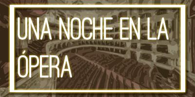 """Cabecera de la sección """"Una noche en la ópera""""."""