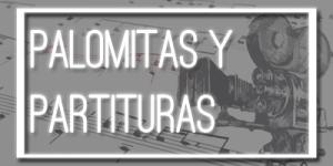 """Cabecera de la sección """"Palomitas y partituras""""."""