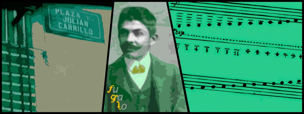 Plaza Julián Carrillo en Ahualulco, Julián Carrillo y partitura en Sonido 13.