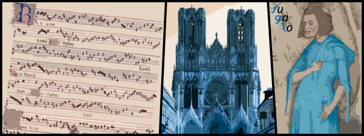 """Misa de Nuestra Señora"", Catedral de Reims y Guillaume de Machaut."